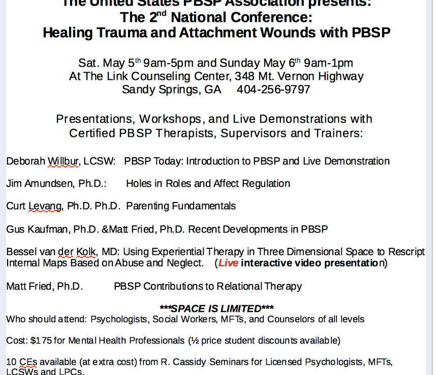 US PBSP Assoc. 2nd National Conference: Healing Trauma & Attachment Wounds withPBSP